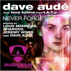 Never Forget (Dave Audé Feat Lena Katina)
